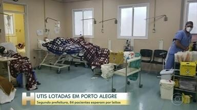 Com hospitais lotados, Porto Alegre tem fila de espera na UTI - Capital do Rio Grande do Sul atingiu maior média móvel de mortes desde o início da pandemia
