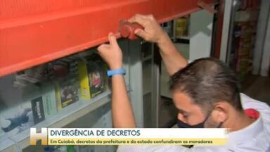 Ministério Público de Mato Grosso recorreu para que um decreto do governo do estado prevalecesse sobre um decreto da prefeitura de Cuiabá - O MP considerou que as medidas restritivas do decreto do governo estadual eram mais rígidas.