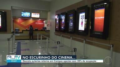 Cinemas estão autorizados a abrir, em Campos - Estabelecimentos só podem receber até 30% da capacidade.