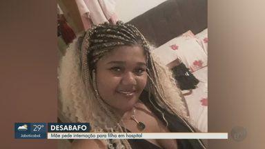 Mãe pede internação para filha com Covid-19 em Ribeirão Preto - Mulher de 28 anos está internada na UPA Leste e respira com a ajuda de oxigênio.