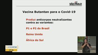 Butantan diz que CoronaVac é eficaz contra variantes da Covid-19 - Estudo foi feito pelo Instituto em parceria com a USP.