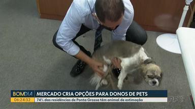 Mercado pet cria opções para os donos dos bichinhos - 74% das residências de Ponta Grossa têm animal de estimação.