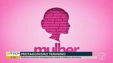Mulheres assumem protagonismo contra a violência doméstica - Confira mais uma reportagem da série especial em homenagem às mulheres.