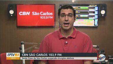 Com ocupação dos leitos de Covid, Santa Casa de São Carlos suspende cirurgias eletiva - Flávio Mesquita, da CBN São Carlos, tem mais informações.