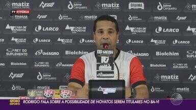 Confira entrevista coletiva com Rodrigo Chagas, técnico do Vitória - Primeiro Ba-Vi do ano irá acontecer no sábado (13).
