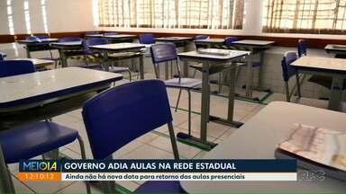 Governo estadual adia volta às aulas - Decisão foi tomada por conta do agravamento da pandêmia.