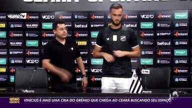 Cria da base do Grêmio como Léo Chú, Vinícius Machado é apresentado oficialmente no Ceará - Saiba mais em ge.globo/ce.