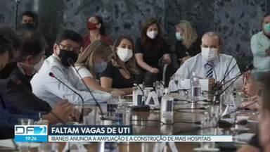 Ibaneis anuncia ampliação e construção de hospitais - Hoje à tarde, 163 pacientes esperavam por uma vaga de UTI para covid-19 na rede pública. 26 hospitais públicos e privados estavam com 100% de ocupação.