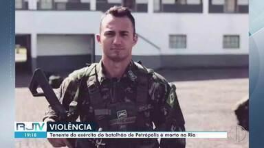 Confira os destaques desta sexta-feira no interior do Rio - Tenente do Exército de Petrópolis é morto a tiros na capital. Bebê é salvo por policiais militares de Laje do Muriaé.