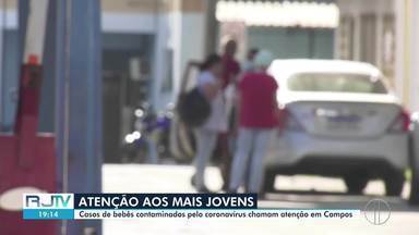 Casos de bebês contaminados pelo novo coronavírus chama a atenção em Campos, no RJ - Município anunciou que está em alerta para o aumento de casos da doença em jovens e crianças.