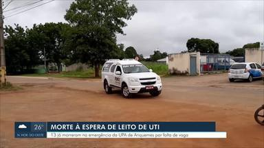 13 já morreram na emergência da UPA de Ariquemes por falta de vaga, em RO - Com leitos de UTI bloqueados em Ariquemes para manutenção. Pacientes morrem na emergência da UPA à espera de uma vaga na unidade de terapia intensiva.