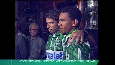 Duplas espetaculares: Djalminha e Luizão jogaram juntos em três clubes - Duplas espetaculares: Djalminha e Luizão jogaram juntos em três clubes