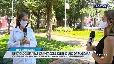 Médica esclarece dúvidas sobre uso de máscaras - Veja as recomendações.