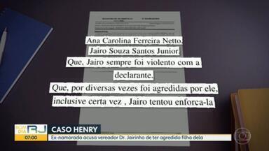 Caso Henry: ex-namorada do Dr. Jairinho diz que filha foi agredida por ele anos atrás - A polícia continua ouvindo testemunhas no caso do menino Henry, de 4 anos, morto no último dia 8 de março. Uma ex-namorada do vereador Dr. Jairinho disse que ele agrediu a filha dela anos atrás.