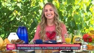 Programa de 24/03/2021 - Ana Maria Braga toma café da manhã com Carla Diaz, eliminada da semana no 'BBB21'. Atriz se surpreende ao descobrir o que Arthur, seu affair na casa, falava pelas costas, mas garante não se arrepender de ter vivido intensamente no reality