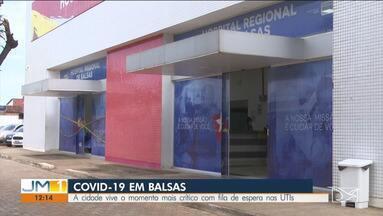 Balsas tem fila de espera, porque não há vagas em UTIs para pacientes graves de Covid-19 - A cidade vive o momento mais crítico com fila de espera nas UTIs.