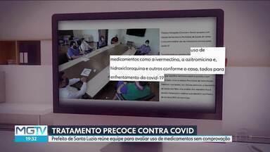 Prefeito de Santa Luzia reúne equipe para avaliar uso de medicamentos sem comprovação - Medicamentos condenados pela ciência estão disponíveis nos postos de saúde da cidade segundo o prefeito.