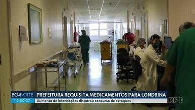 Prefeitura de Londrina requisita medicamentos e insumos hospitalares de três distribuidora - Aumento nas internações fez o consumo dos produtos disparar.