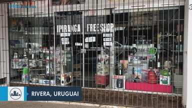 Decreto determina o fechamento de freeshops uruguaios na fronteira com o Brasil - Essa é uma das medidas do Presidente do Uruguai, para barrar o avanço da Covid-19 no país.