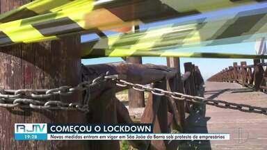 Novas medidas entram em vigor em São João da Barra, RJ, sob protesto de empresários - Prefeitura determinou sistema semelhante a um lockdown para tentar conter o avanço da Covid-19. Empresários pediram a reabertura do comércio.