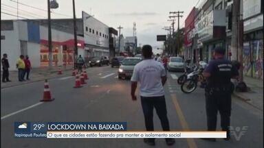 Baixada Santista intensifica fiscalização no feriado emergencial na Capital - Região segue em lockdown, e turistas não devem descer para o litoral.