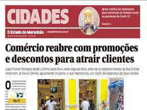 Veja os destaques do jornal O Estado do Maranhão - Acompanhe as principais notícias da publicação na manhã desta terça-feira (30) no estado.