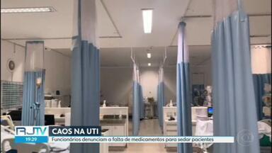 Hospitais do RJ têm falta de medicação para sedar pacientes com Covid - Hospitais do RJ têm falta de medicação para sedar pacientes com Covid