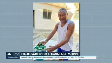 Ex-jogador morre baleado na Vila da Penha - Márcio Baby levou um tiro durante assalto. Ele jogou no Fluminense nos anos 90.