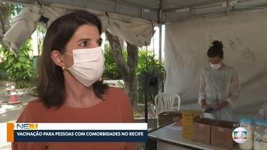 Saiba quem são as pessoas com comorbidades que podem ser vacinadas em Pernambuco - Confira como é o agendamento e quem pode ser vacinado no Recife, em Olinda e Paudalho.