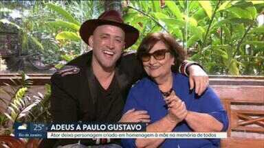 Mãe foi a principal inspiração na obra de Paulo Gustavo - Um personagem fundamental da vida e da obra de Paulo Gustavo foi a mãe. Dona Déa Lúcia foi a inspiração para a inesquecível Dona Hermínia, imortalizada em peças e no cinema.