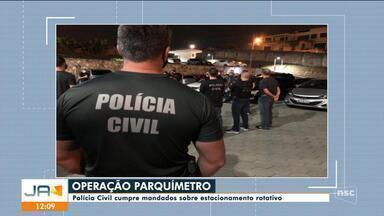 Polícia deflagra operação sobre suspeita de irregularidades em estacionamento rotativo - Polícia deflagra operação sobre suspeita de irregularidades em estacionamento rotativo