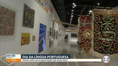 Dia Internacional da Língua Portuguesa é comemorado em São Paulo - Museu está com programação até sexta-feira