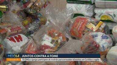 Juntos contra a Fome em Curitiba - 70 ONGs e igrejas participam de mutirão para arrecadar alimentos em Curitiba e região