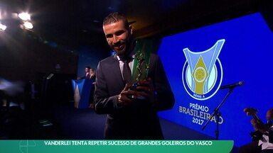 Vanderlei tenta repetir sucesso de grandes goleiros do Vasco - Vanderlei tenta repetir sucesso de grandes goleiros do Vasco