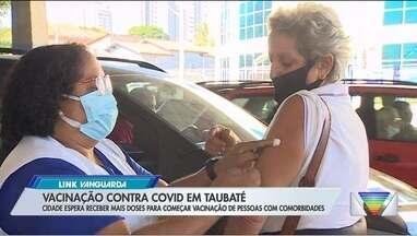 Taubaté segue com vacinação contra Covid-19 em idosos - Cidade espera receber mais doses para começar vacinação de pessoas com comorbidades