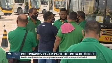 Em Manaus, rodoviários reivindicam vacinação contra a Covid-19 - Grupo fez paralisação de frota.