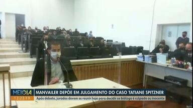 Caso Tatiane Sptizner: Luís Felipe Manvailer depõe por mais de 11 horas em Guarapuava - Após debate, jurados devem se reunir hoje (10) para decidir se Manvailer é culpado ou inocente.