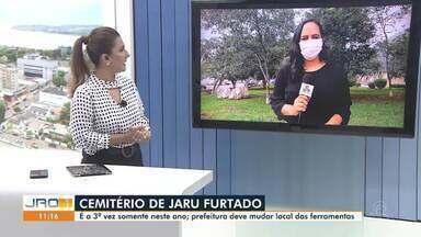 Cemitério de Jaru é furtado pela 3ª vez - Prefeitura deve mudar local de ferramentas para evitar possíveis novos furtos.