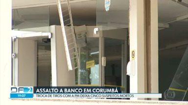 Bandidos explodem caixas eletrônicos de agência do Entorno - O crime foi em Corumbá. Durante a fuga, cinco suspeitos morreram após troca de tiros com a Polícia Militar.