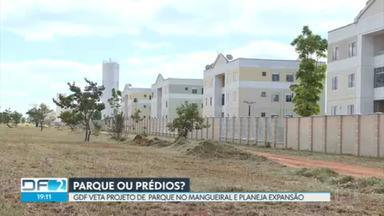 GDF veta projeto que criaria parque ecológico no Jardins Mangueiral - A Codhab planeja expandir a região, com a construção de mais moradias.