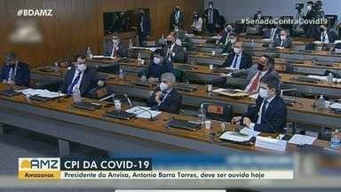Omar Aziz, presidente da CPI da Covid, destaca a importância de convocar autoridades do AM - Presidente da Anvisa, Antônio Barra Torres deve ser ouvido hoje