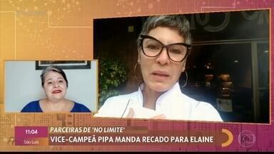 Vice-campeã do 'No Limite', Pipa manda mensagem para Elaine - Confira