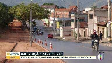 Trecho da Avenida São Judas é interditado em Montes Claros - Interdição será de 6h até às 12h desta terça-feira (11) para o início das obras de reestruturação das calçadas.
