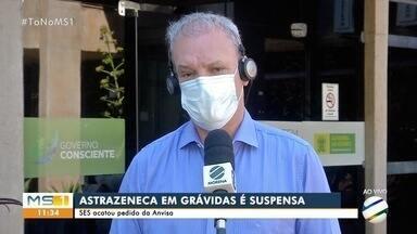 Secretário de saúde fala sobre suspensão da Astrazeneca em grávidas - MS1 Campo Grande