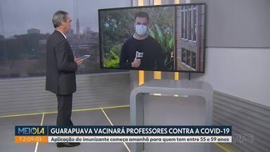 Guarapuava vacinará professores contra a covid - Aplicação do imunizante começa na quinta-feira (13) para quem tem entre 55 e 59 anos.