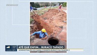 Até que Enfim: depois da reportagem no BDDF, administração do Gama conserta buraco - Cratera estava na quadra dois do Gama Leste e oferecia perigo.