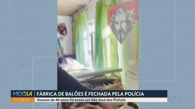 Fábrica de balões é fechada pela polícia na região de Curitiba - Cerca de vinte balões prontos, materiais para fabricação e explosivos foram encontrados com o homem de 46 anos, em São José dos Pinhais