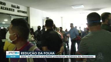 Protesto é realizado na Câmara de Vereadores de Porto Velho - Movimento era contra a redução salarial de garis, engenheiros e arquitetos.