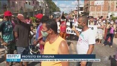 Moradores protestam na saída de Itabuna para Ilhéus, no sul da BA - Eles são contra uma obra de duplicação da via que vai desapropriar famílias na região.
