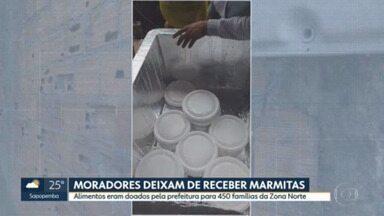 Moradores deixam de receber marmitas - Alimentos eram doados pela prefeitura para 450 famílias da Zona Norte
